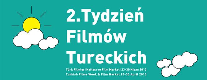 2. Varşova Türk Filmleri Haftası ve Film Marketi 23-30 Nisan'da Başlıyor!!!
